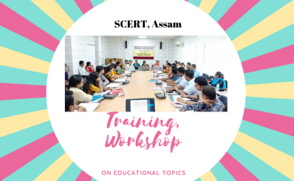 SCERT, ASSAM-TRAINING, WORKSHOP
